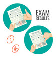 exam results with excellent and unsatisfactory vector image vector image
