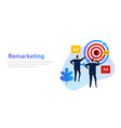 remarketing retargeting businessman target with vector image vector image