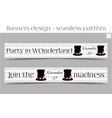 Banners Party in Wonderland - Hatter Hat vector image vector image
