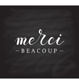 Hand sketched quote Merci beacoup thank you in vector image vector image