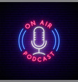neon podcast sign bright glowing mic emblem vector image vector image