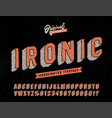ironic funny hand drawn typeface vector image vector image