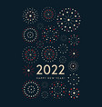 colorful fireworks 2022 chinese new year vector image