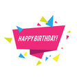 happy birthday trendy monomal holiday design vector image vector image