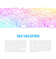 sea vacation line design template vector image vector image