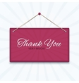 Thank you board on a wall vector image vector image