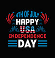 4th july happy usa independence day vector image vector image
