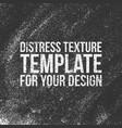 distress texture template vector image vector image
