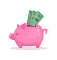 pink piggy bank and dollar bills saving and vector image