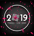 black 2019 happy new year card with pink top view vector image vector image