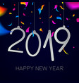 happy new year 2019 night party confetti card vector image vector image