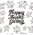 happy thanksgiving brush hand lettering isolated vector image vector image