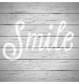 slogan wood gray smile vector image vector image