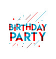 birthday party template design vector image vector image