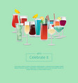 lets celebrate it poster with cocktails champagne vector image vector image