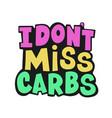 no carbs healthy lifestyle nutrition problem vector image vector image
