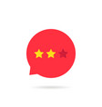 two rating star like neutral feedback vector image vector image
