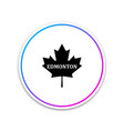 canadian maple leaf with city name edmonton icon vector image vector image