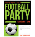 ffootball soccer party flyer invitation vector image
