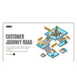 customer journey road isometric landing page vector image vector image