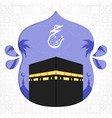 islamic pilgrimage background with kaaba vector image