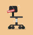 office chair with vacant sign vector image