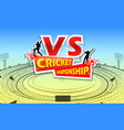 stadium of cricket with pitch and vs versus text vector image vector image