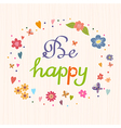 Be happy Bright and stylish text on a strip vector image vector image