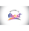 muscat welcome to message in purple vibrant vector image