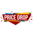 price drop banner design vector image vector image