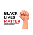 black lives matter banner raised up fist awareness vector image vector image