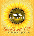 sunflower oil poster vector image vector image