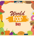 world food day healthy lifestyle meal eat diet vector image vector image