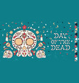 day dead skull and flower decoration card vector image vector image