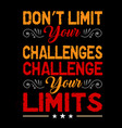 motivational quote and saying best for print vector image