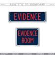 signboard design evidence room vector image