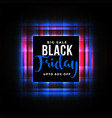 black friday glowing neon sale background design vector image vector image