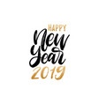 happy new year 2019 hand lettering vector image vector image