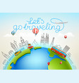 lets go traveling world travel color vector image vector image