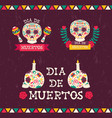 day dead holiday sugar skull quote set vector image