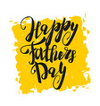 greeting dad happy fathers day vector image vector image