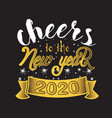 new year quote and slogan good for tee cheers vector image