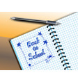 back to school drawing in notebooke vector image vector image