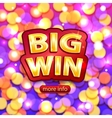 Big Win background for online casino poker vector image