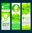earth day and ecology conservation banners vector image vector image
