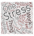 Stress Relief Advice text background wordcloud vector image vector image