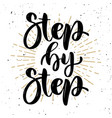 step by step hand drawn motivation lettering vector image