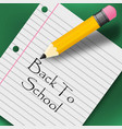 back to school creative background with pencil vector image