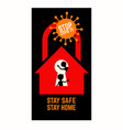 coronavirus covid19 pandemic stay home stay safe vector image vector image