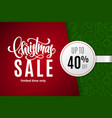 christmas holiday sale 40 percent off vector image vector image